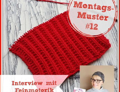 Montags-Muster #12 – Interview mit Feinmotorik