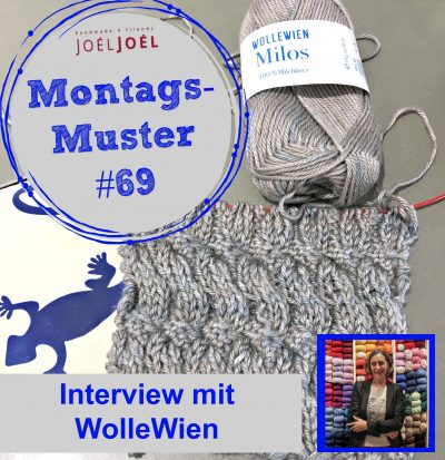 Montagsmuster, Interview, Wolle, stricken, WolleWien, Strickmuster