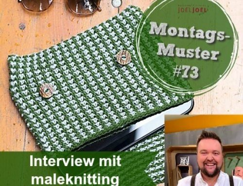 Montags-Muster #73 – Interview mit maleknitting