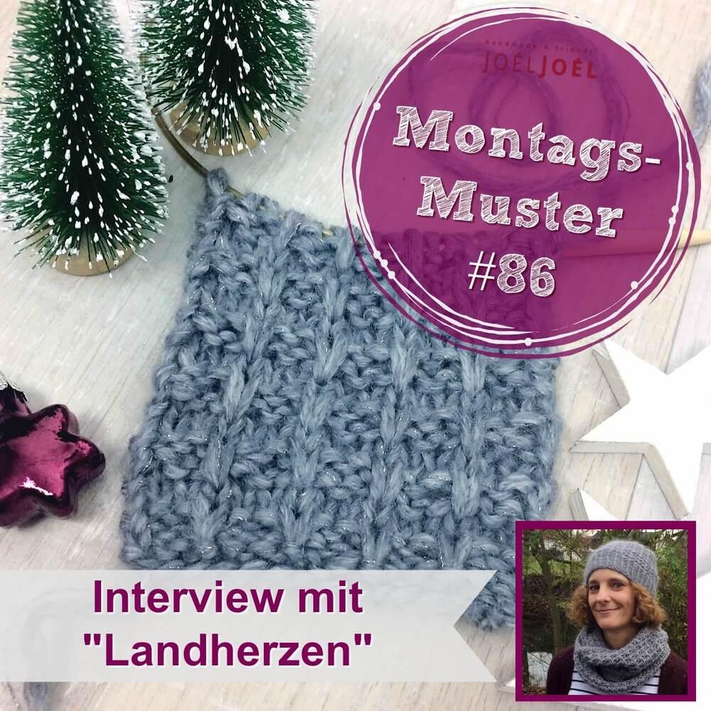 Montagsmuster, stricken, Anleitung, Interview, Landherzen, Wolle,