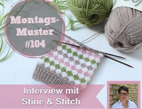 Montags-Muster #104 – Interview mit stine & stich
